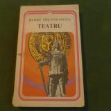 Barbu Delavrancea - teatru -  Ed. Minerva 1978