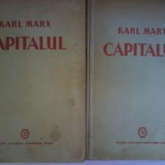 KARL MARX -- CAPITALUL * Critica Economiei Politice -- 2 vol.