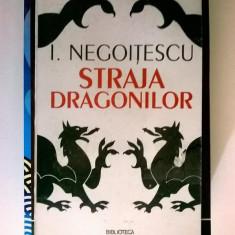 I. Negoitescu – Straja dragonilor