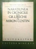 Naratiunea in cronicile lui Grigore Ureche si Miron Costin (1972)