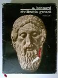 Andre Bonnard - Civilizatia greaca, vol. II