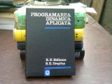 Programarea dinamica aplicata - Bellman R. E., Dreyfus S. E.