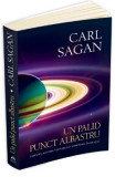 Un palid punct albastru - Carl Sagan