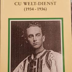 ION MOTA CORESPONDENȚA CU WELT-DIENST 1934-1936 MUNCHEN 2000 MISCAREA LEGIONARA