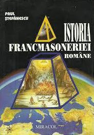 Istoria Francmasoneriei Romane  -  Paul Stefanescu foto