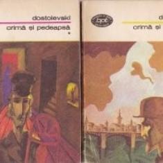 Dostoievski - Crimă şi pedeapsă ( 2 vol. )