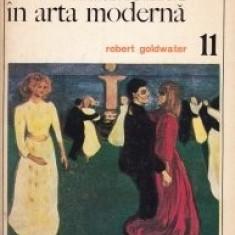 Robert Goldwater - Primitivismul in arta moderna