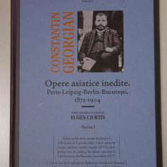Constantin Georgian - Opere asiatice inedite (ediție de Eugen Ciurtin)