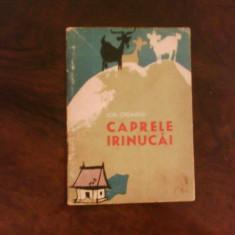 Ion Creanga Caprele Irinucai, col. Traista cu povesti, ilustratii N. Saftoiu