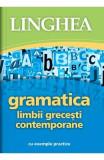 Gramatica limbii grecesti contemporane cu exemple practice