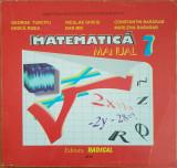 MATEMATICA MANUAL PENTRU CLASA A VII-A - George Turcitu
