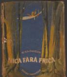 (C8181) NICA FARA FRICA DE NINA CASSIAN, ilustratii de PERAHIM, 1953