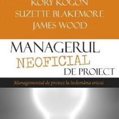 Managerul neoficial de proiect - Kory Kogon, Suzette Blakemore