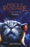 Pisicile Razboinice Vol.13: Puterea celor trei. Viziunea - Erin Hunter