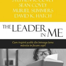 The Lider in Me - Stephen R. Covey, Sean Covey, Murile Summers