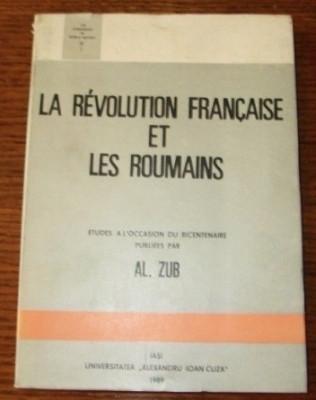 La Revolution francaise et les Roumains / par Al. Zub foto