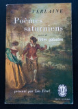 Verlaine - Poemes saturniens suivi de Fetes galantes (pref. Leo Ferre;J. Borel)