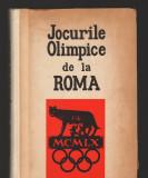 (C8161) JOCURILE OLIMPICE DE LA ROMA DE RADU URZICEANU SI TUDOR VORNICU