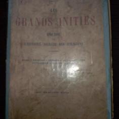 Les grands inities. Esquisse de l'histoire secrete des religions - Edouard Schure