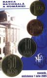 SV * Romania  BNR  SET  1 - 5 - 10 - 50  BANI  2005  Monetaria Statului     UNC, Cupru-Nichel