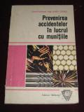 RWX 40 - PREVENIREA ACCIDENTELOR IN LUCRUL CU MUNITIILE -1977- PIESA DE COLECTIE