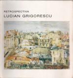 CATALOG EXPOZITIA RETROSPECTIVA LUCIAN GRIGORESCU - 1994