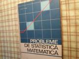 Probleme de statistica matematica