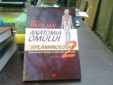 Anatomia omului. Splanhnologia - Victor Papilian Vol.2
