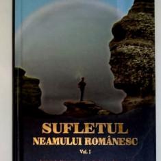 Sufletul neamului romanesc vol. 1 - Legenda nemuritorilor din Valea Dunarii