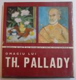 DITESCU-CATALOG EXPOZITIE-OMAGIU LUI TH. PALLADY-AUTOGRAF YVONNE DINOPOL-PALLADY