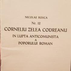 CORNELIU ZELEA CODREANU IN LUPTA ANTICOMUNISTA A POPORULUI ROMAN 1978 MADRID 28P