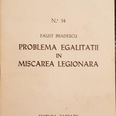 FAUST BRADESCU PROBLEMA EGALITATII IN MISCAREA LEGIONARA 1979 MADRID ED CARPAȚII