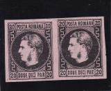 1867 LP 20 c  CAROL I  CU FAVORITI HARTIE SUBTIRE PERECHE  POINCON L. PASCANU, Nestampilat