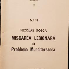 NICOLAE ROSCA MISCAREA LEGIONARA SI PROBLEMA MUNCITOREASCA 1981 MADRID LEGIONAR