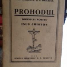 PROHODUL DOMNULUI NOSTRU ISUS CRISTOS - I.D. CHIRESCU, G. BREAZUL PARTITURA