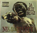 Da Buze Bruvaz - Ni&$@Tivity ( 1 CD )