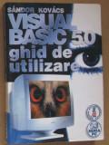 Volum - Carti - 1180 - VIZUAL BASIC 50 - Sandor Kovacs - ( E 3 )
