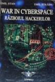 Razboiul hackerilor. War in cyberspace  -  Emil Strainu