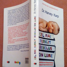 Cel Mai Fericit Bebelus Din Lume - Dr. Harvey Karp, Litera, 2012