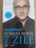 O VIATA NOUA UN 7 ZILE (INCLUDE CD CU PROGRAMARE MENTALA) - PAUL MCKENNA