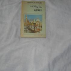Emmanuel Robles - Venetia, iarna, Alta editura