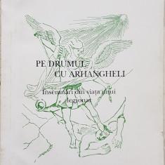 CORNELIU GEORGESCU PE DRUMUL CU ARHANGHELI INSEMNARI DIN VIATA UNUI LEGIONAR 154