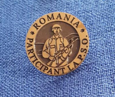Insigna militara - Romania - Participant P.S.O. foto