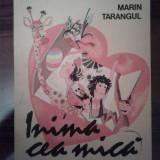 Marin Tarangul - Inima cea mica
