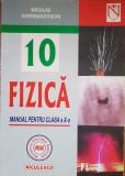 FIZICA MANUAL PENTRU CLASA A X-A - Gherbanovschi, Clasa 10