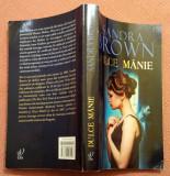 Dulce Manie. Colectia Carti Romantice - Sandra Brown, Litera