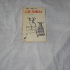 Acceleratorul - Ion Baiesu Nuvele si schite, Alta editura