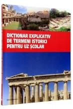 Dictionar explicativ de termeni istorici pentru uz scolar foto