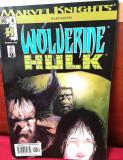 Marvel Knights:Wolverine & Hulk #2 & #04 -benzi desenate Marvel Comics