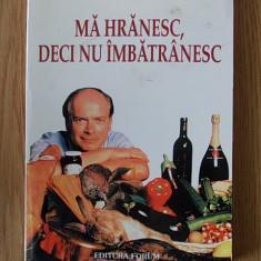 MA HRANESC, DECI NU IMBATRANESC- MICHEL MONTIGNAC